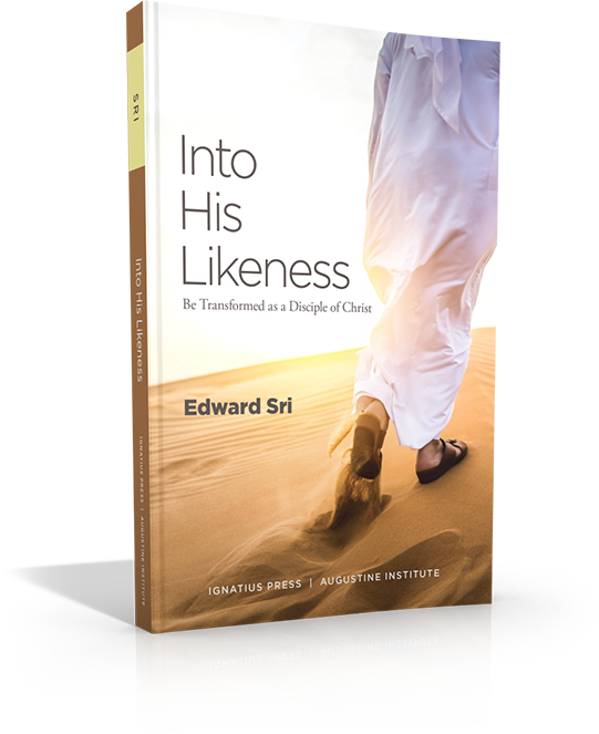 Into His Likeness - Dr. Edward Sri