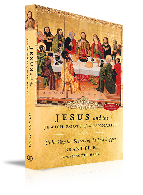 Jesus and the Jewish Roots of the Eucharist - Book