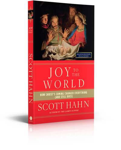 Joy to the World - Book - Dr. Scott Hahn