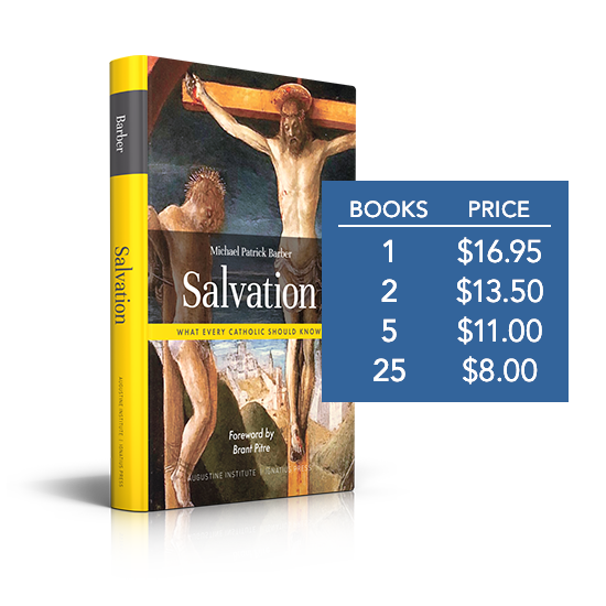 Salvation: What Every Catholic Should Know - Paperback