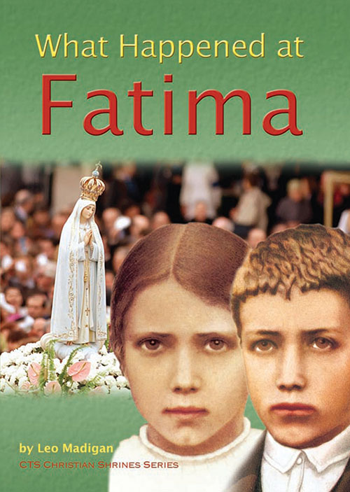 What Happened at Fatima - Booklet - Catholic Truth Society
