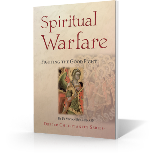 Spiritual Warfare: Fighting the Good Fight - Booklet - Fr. Vivian Boland OP