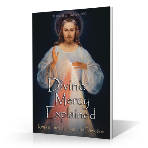 Divine Mercy Explained - Booklet - Fr. Michael Gaitley
