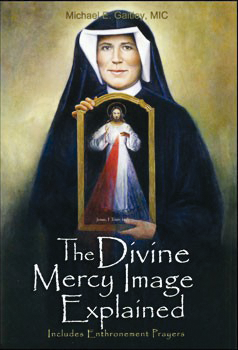 The Divine Mercy Image Explained - Booklet - Marian Fathers of the Immaculate Conception
