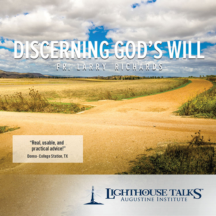 Discerning God039s Will Lighthouse Catholic Media