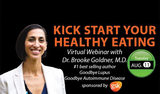 Kick Start Your Healthy Eating with Dr. Brooke Goldner, M.D.- August 11