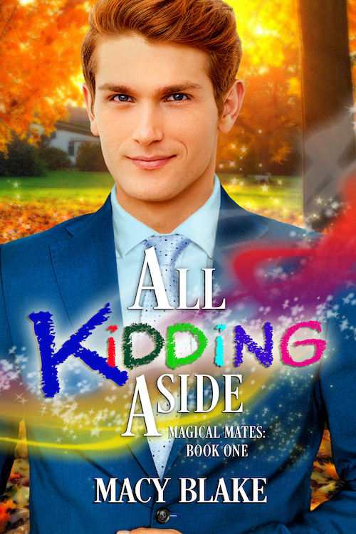 All Kidding Aside, Magical Mates, Book 1