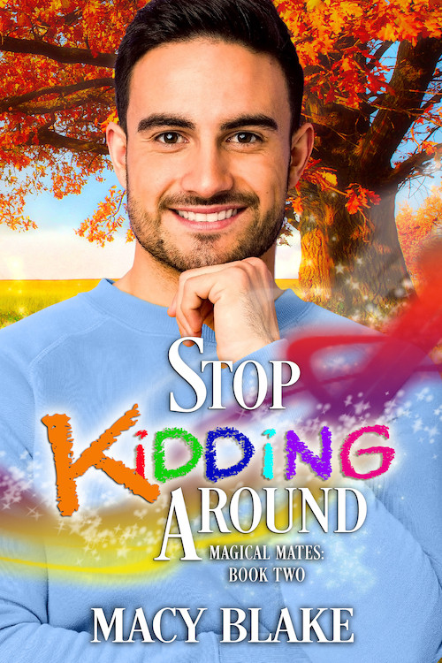 Stop Kidding Around, Magical Mates, Book 2