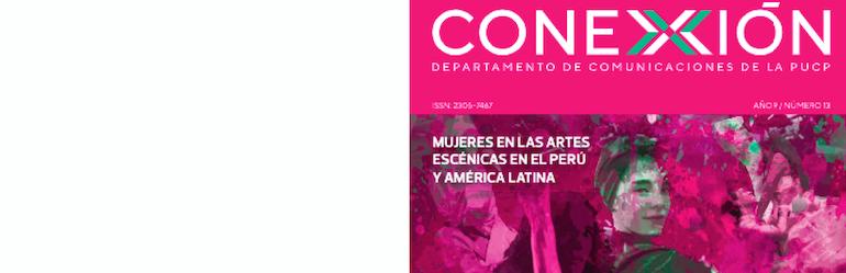 Mujeres en las artes escénicas en el Perú y América Latina – Revista Conexión