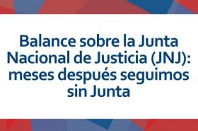 Primer Boletín de seguimiento al proceso de implementación de la Junta Nacional de Justicia