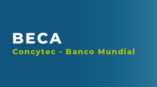 Beca Concytec - Banco Mundial