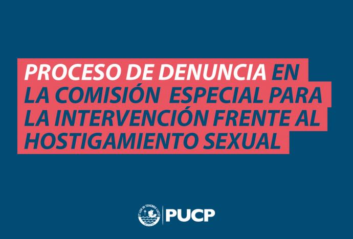 Conoce el proceso que siguen los casos vistos por nuestra Comisión Especial para la Intervención Frente al Hostigamiento Sexual