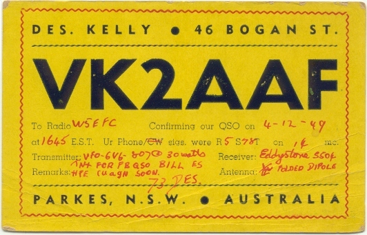 A 1949 QSL card from the 1st known holder of VK2AAF, Des Kelly of Parkes NSW
