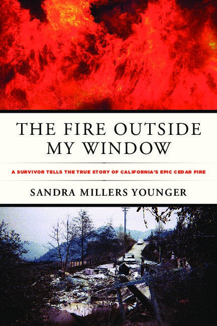 The Fire Outside My Window by Sandra Millers Younger