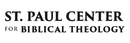 The St. Paul Center for Biblical Theology