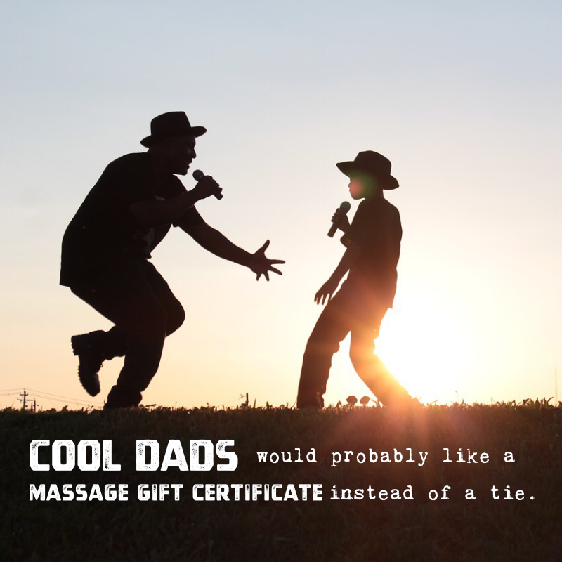 cool-dads-would-probably-like-a-massage-gift-certificate-instead-of-a-tie-v2.jpg