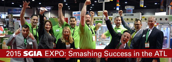 2015 SGIA Expo: Smashing Success in the ATL