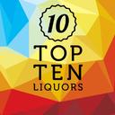 Top Ten Liquors