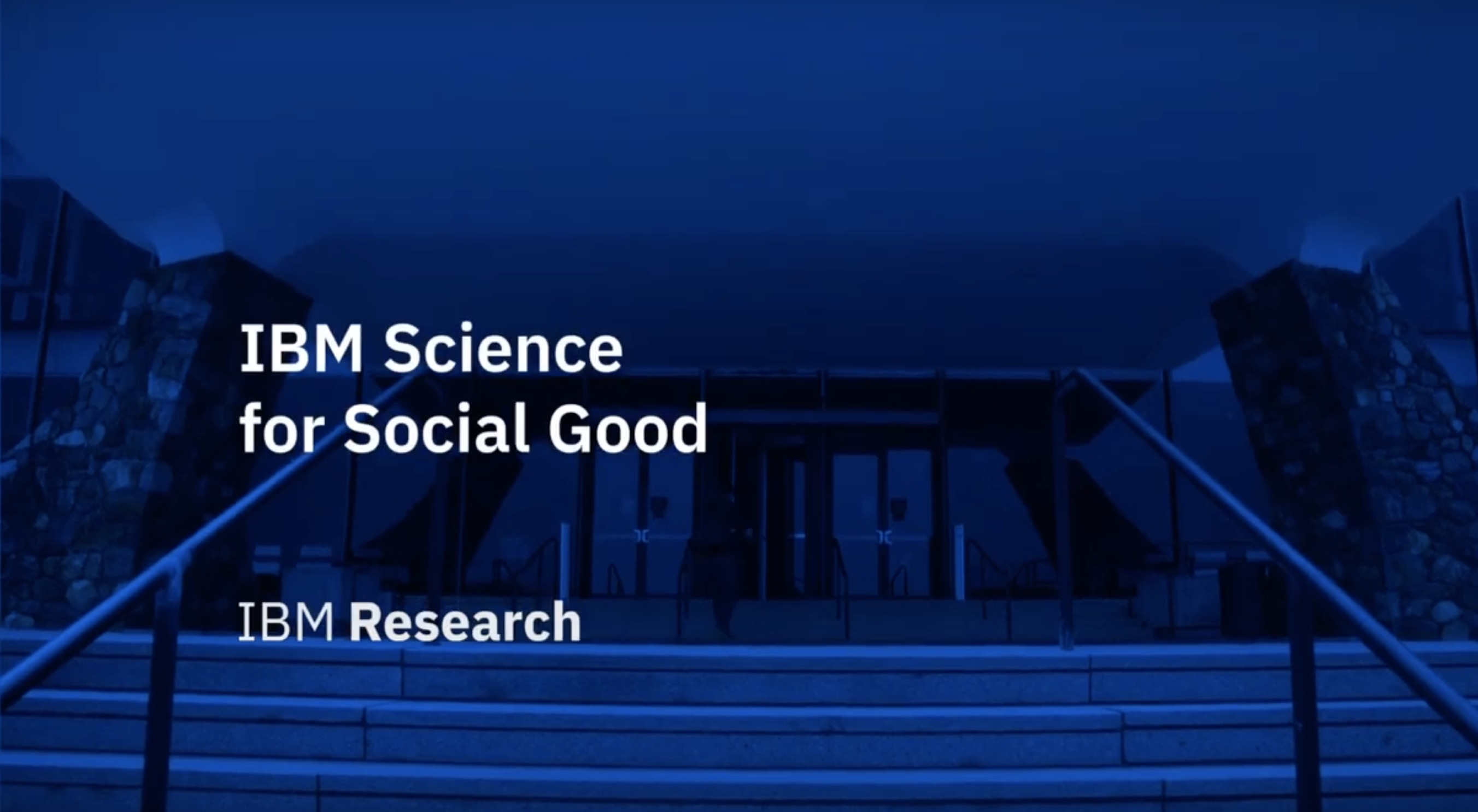 IBM Science for Social Good: Giving Back — with Science