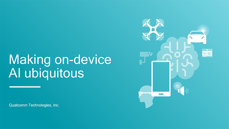 Making On-Device AI Ubiquitous