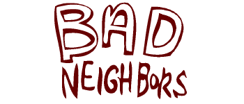 BAD NEIGHBORS Logo