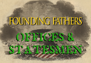 Ad for Founding Fathers: Offices & Statesmen