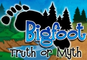 Ad for Bigfoot - Truth or Myth