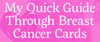 My Quick Guide to Breast Cancer Cards Logo