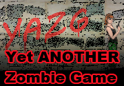 Ad for Yet ANOTHER Zombie Game