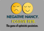 Ad for Negative Nancy/Positive Pete