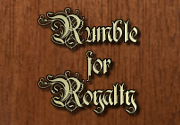 Ad for Rumble for Royalty