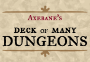 Ad for Axebane's Deck of Many Dungeons