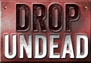 Ad for DropUndead