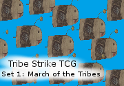 Ad for Tribe Strike TCG set 1: March of the Tribes