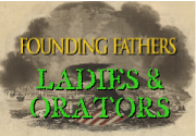 Ad for Founding Fathers: Ladies & Orators