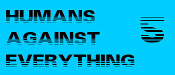 Humans Against Everything 5 Logo