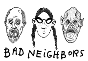Ad for BAD NEIGHBORS
