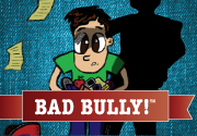 Ad for Bad Bully! ™