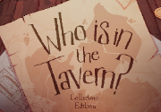 Ad for Who is in the Tavern - Collectors Edition
