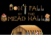 Ad for Don't Fall in the Mead Hall