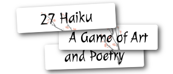 27 Haiku: A Game of Art and Poetry Logo