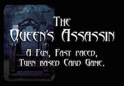 Ad for The Queen's Assassin Card Game