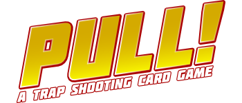 Pull! - A Trap Shooting Card Game Logo
