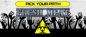 Pick Your Path: Fresh Meat PnP Logo