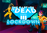 Ad for The Captain is Dead - Lockdown