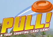 Ad for Pull! - A Trap Shooting Card Game