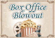 Ad for Box Office Blowout