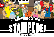 Ad for Hardware Store Stampede! The Card Game (Basic Box Edition)