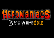 Ad for Heromaniacs Black-White-Gold