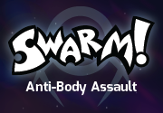 Ad for Swarm!: Anti-Body Assault
